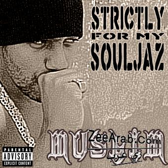 Exlusive Muslim 2012 | Album Strictly For My SouLjaz | Muslim MP3|