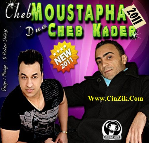 Exlusive CHeb Moustapha & Cheb Kader 2012 | Album Best Of | CHeb Moustapha & Cheb Kader MP3|